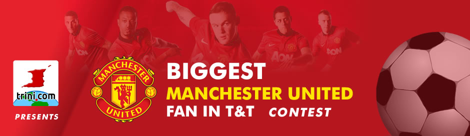Biggest Manchester United Fan in T&T Contest